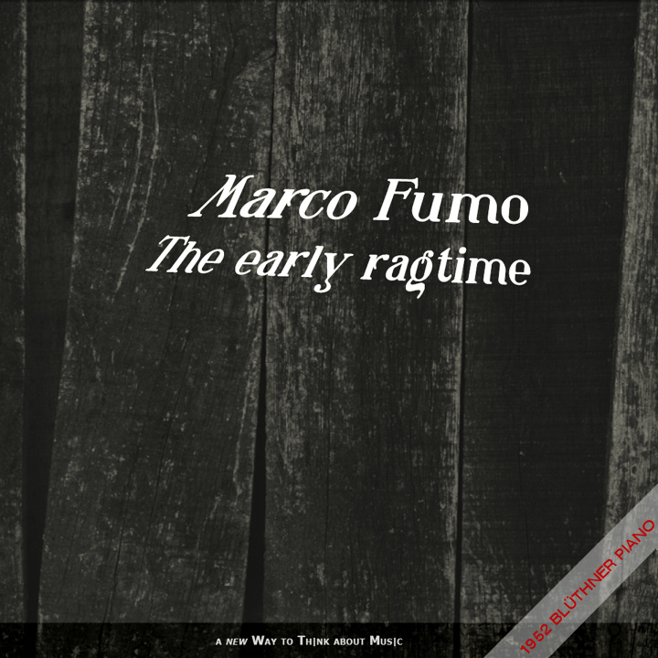 Marco Fumo plays The Early Ragtime