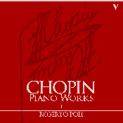 Roberto Poli plays Chopin, Complete Piano Works, I