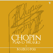 Roberto Poli plays Chopin, Complete Piano Works, II