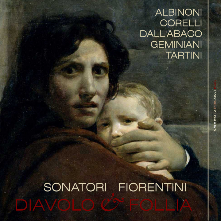 Sonatori Fiorentini plays Diavolo & Follia. Tartini: 'Il trillo del Diavolo'; Corelli: 'La Follia' Op. 5 No. 12 & other pieces