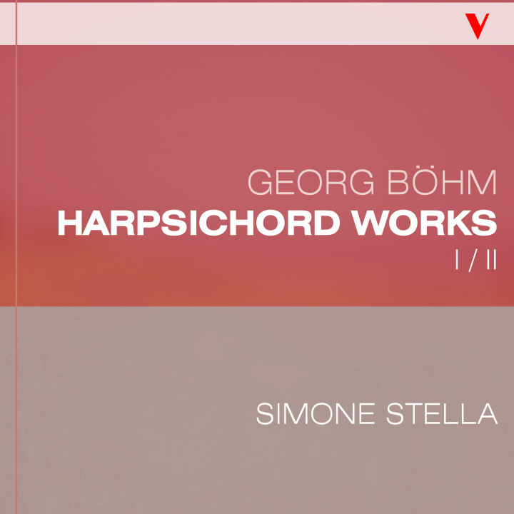 Simone Stella plays G. Boehm: Complete Harpsichord Works, I