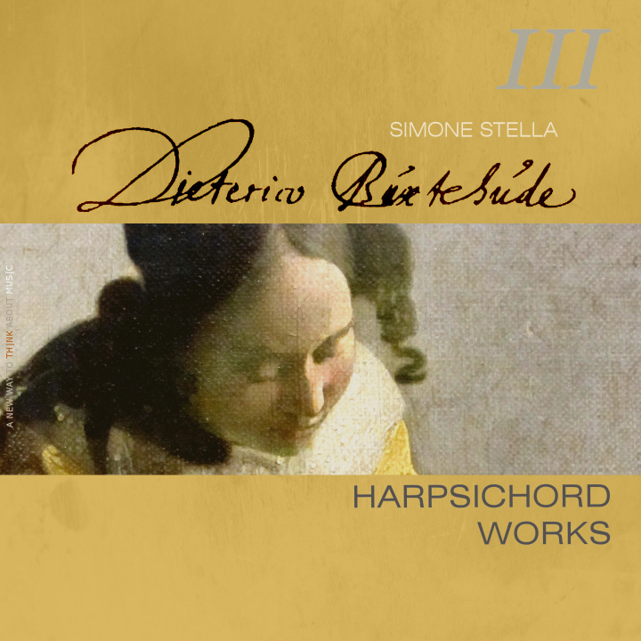 Simone Stella plays D. Buxtehude: Complete Harpsichord Works, III