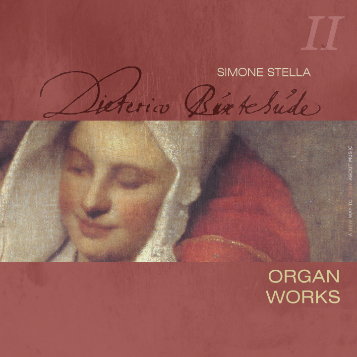 Simone Stella plays D. Buxtehude: Complete Organ Works, II