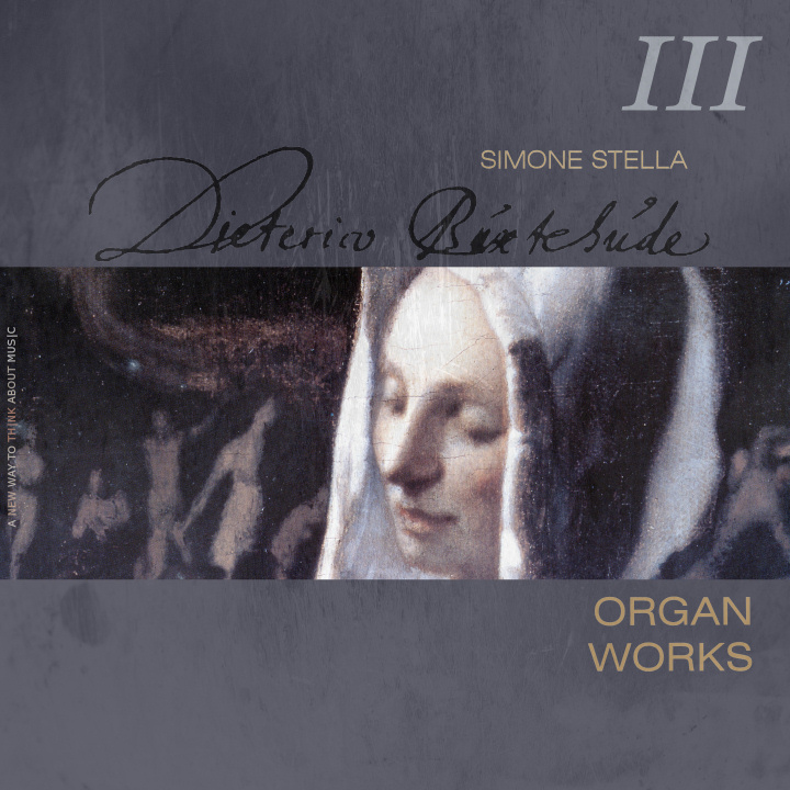 Simone Stella plays D. Buxtehude: Complete Organ Works, III