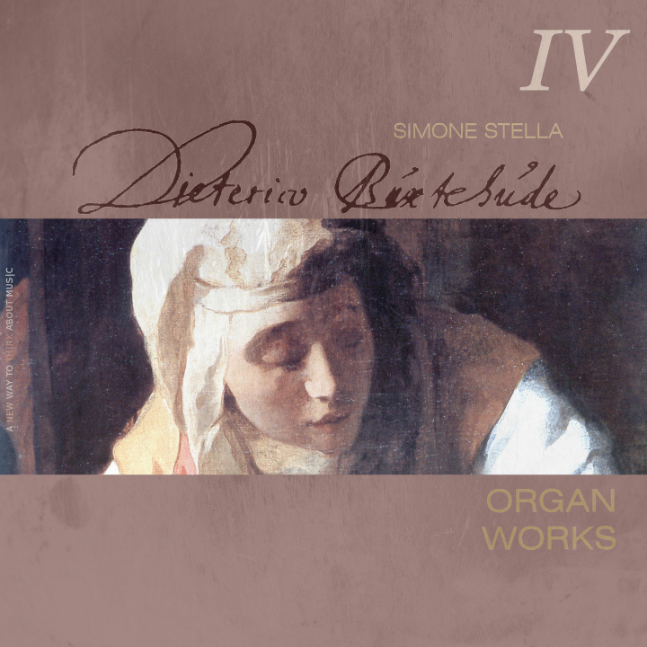 Simone Stella plays Buxtehude, Complete Organ Works, IV