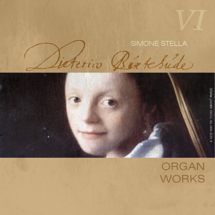 Simone Stella plays Buxtehude, Complete Organ Works, VI